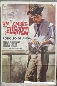 Un hombre peligroso 1965