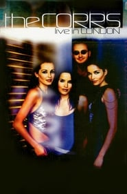 The Corrs – Live In London (2000)