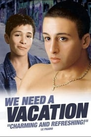 We Need a Vacation