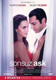 Nonton Movie Sonsuz Ask (2017) XX1 LK21