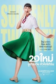 Suddenly Twenty (2016) Sub Indo