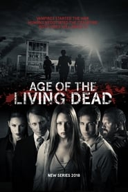 Age of the Living Dead - Season 1