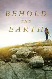 Behold the Earth (2017) Online Cały Film Lektor PL