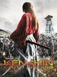 Kenshin : Kyoto Inferno streaming sur Streamcomplet