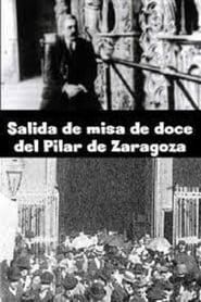 Salida de misa de doce del Pilar de Zaragoza 1897