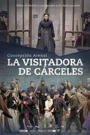 Concepción Arenal, la visitadora de cárceles - Azwaad Movie Database