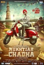 Mukhtiar Chadha (2015) Hindi Dubbed