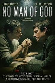 مشاهدة فيلم No Man of God 2021 مترجم أون لاين بجودة عالية