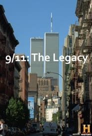9/11: The Legacy