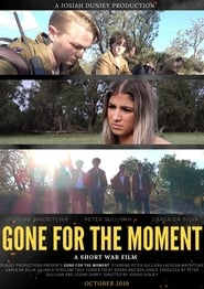 Gone for the Moment (2019)