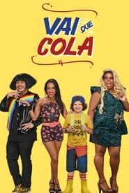 Vai Que Cola 2013