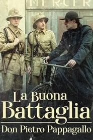 La buona battaglia – Don Pietro Pappagallo 2006