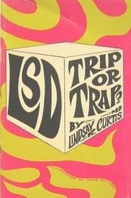 'LSD': Trip or Trap! 1967