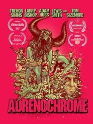 Adrenochrome (2017) torrent