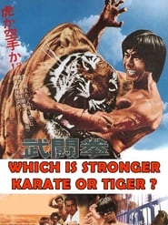 Which Is Stronger, Karate or the Tiger?