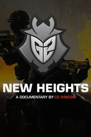 New Heights – A documentary by G2.Kinguin
