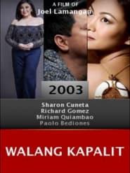 Watch Walang Kapalit (2003)