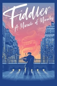 Fiddler: A Miracle of Miracles [2019]