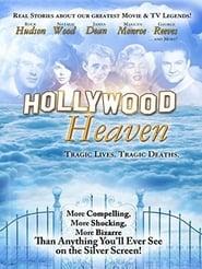 watch Hollywood Heaven: Tragic Lives, Tragic Deaths full movie