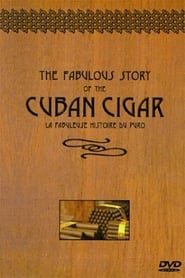 The Fabulous Story of the Cuban Cigar (1999) Oglądaj Film Zalukaj Cda
