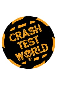 Crash Test World - Season 1