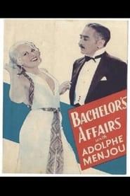 Bachelor's Affairs (1932)