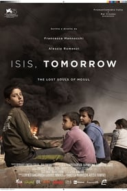 Isis, Tomorrow. The Lost Souls of Mosul (2018) Zalukaj Online