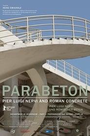 Parabeton: Pier Luigi Nervi und Römischer Beton 2012