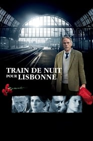Train de nuit pour Lisbonne streaming