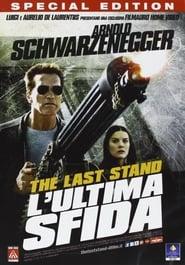 The Last Stand – L'ultima sfida