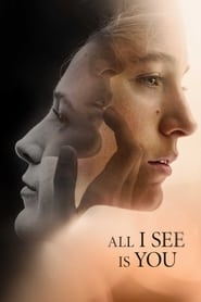 All I See Is You [2016]