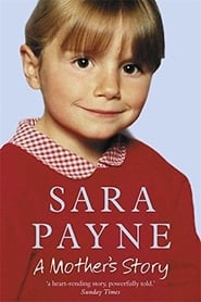 Sarah Payne: A Mother's Story
