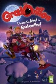 L'incroyable Noël de Grabouillon 2010