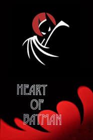مشاهدة فيلم Heart of Batman 2018 مترجم أون لاين بجودة عالية