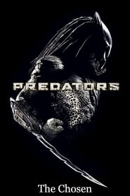 مشاهدة فيلم Predators: The Chosen 2010 مترجم أون لاين بجودة عالية