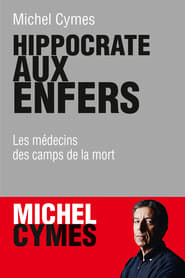 مشاهدة فيلم Hippocrate aux enfers مترجم