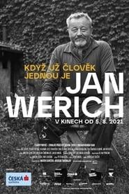 Watch Jan Werich: Když už člověk jednou je… (2021)