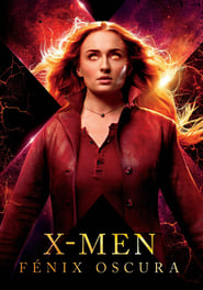 X-Men: Fénix oscura (Dark Phoenix) (X-Men: Dark Phoenix) (2019)