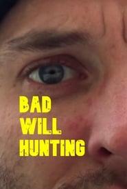 Bad Will Hunting 2020