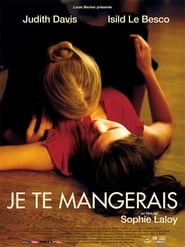 You Will Be Mine / Je Te Mangerais (2009) online ελληνικοί υπότιτλοι