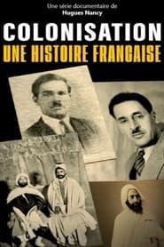Colonisation, une histoire française 2021