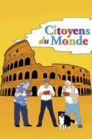 Citoyens du monde en streaming