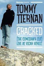 Tommy Tiernan: Cracked (The Comedian's Cut)
