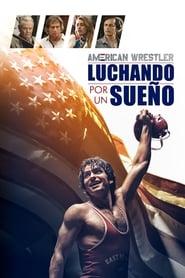 Ver American Wrestler: Luchando Por Un Sueño Online HD Castellano, Latino y V.O.S.E (2016)