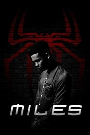 MILES: A Spider-Man Fan Film (2020)