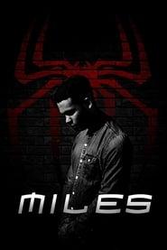 مشاهدة فيلم MILES: A Spider-Man Fan Film مترجم
