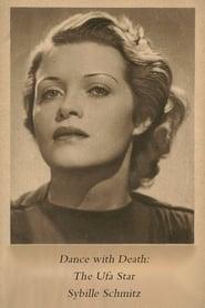 Tanz mit dem Tod: Der Ufa-Star Sybille Schmitz 2000