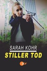 Sarah Kohr - Stiller Tod 2021