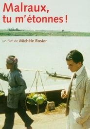 Malraux, tu m'étonnes! (2001)