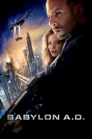 Babylon A.D. (2008) 1080P 720P 420P Full Movie Download
